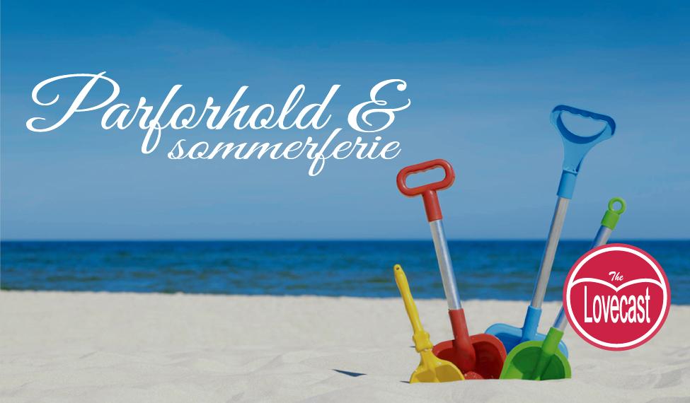 Parforhold, par, familie, ferie, parterapi, parterapeut, Ulla Jane Jensen, krise, skilsmisse, utroskab
