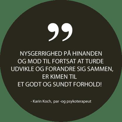 Citat fra psykoterapeut Karin Koch - Køge